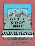 Slate Roof Bible, 3rd edition, by Joseph Jenkins