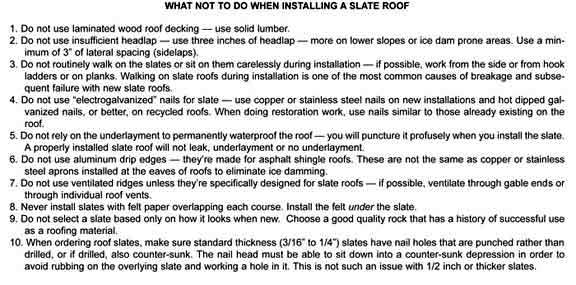 What not to do when installing a slate roof.